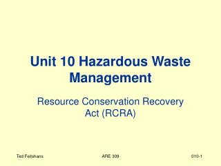 Unit 10 Hazardous Waste Management