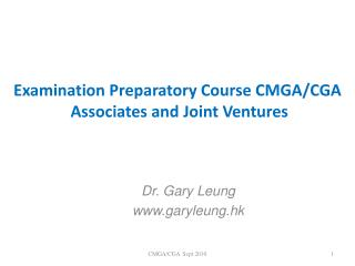 Examination Preparatory Course CMGA/CGA   Associates and Joint Ventures