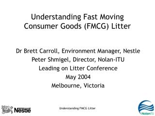Understanding Fast Moving Consumer Goods (FMCG) Litter