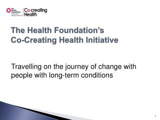 The Health Foundation's  Co-Creating Health Initiative
