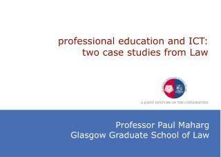 professional education and ICT: two case studies from Law