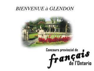 BIENVENUE  à  GLENDON