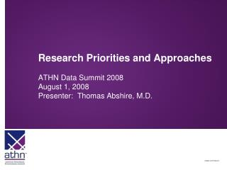Research Priorities and Approaches