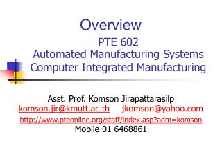 PTE 602 Automated Manufacturing Systems Computer Integrated Manufacturing