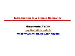 Introduction to a Simple Computer
