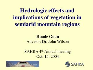 Hydrologic effects and implications of vegetation in semiarid mountain regions