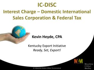 IC-DISC Interest Charge – Domestic International Sales Corporation & Federal Tax