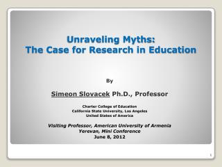 Unraveling  Myths: The Case for Research in Education