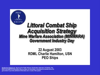 Littoral Combat Ship Acquisition Strategy  Mine Warfare Association (MINWARA) Government Industry Day