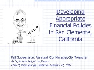 Developing Appropriate Financial Policies  in San Clemente, California