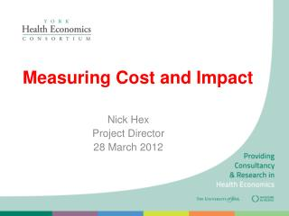Measuring Cost and Impact