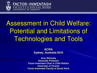 Assessment in Child Welfare: Potential and Limitations of Technologies and Tools