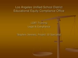 Los Angeles Unified School District Educational Equity Compliance Office