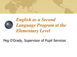 English as a Second Language Program at the Elementary Level