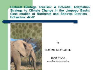 Cultural Heritage Tourism: A Potential Adaptation Strategy to Climate Change in the Limpopo Basin: Case studies of North