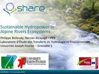Sustainable Hydropower In Alpine Rivers Ecosystems
