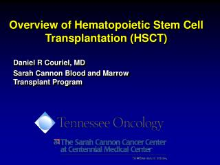 Overview of Hematopoietic Stem Cell Transplantation (HSCT)