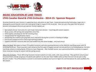 MUSIC EDUCATION AT LAKE TRAVIS LTHS Cavalier  Band & LTHS Orchestra - 2014-15:  Sponsor Request