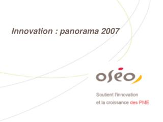 Innovation : panorama 2007