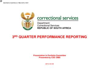 3 RD  QUARTER PERFORMANCE REPORTING