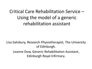 Critical Care Rehabilitation Service – Using the model of a generic rehabilitation assistant