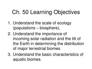 Ch. 50 Learning Objectives