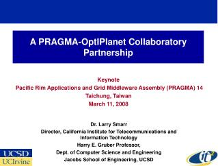 A PRAGMA-OptIPlanet Collaboratory Partnership
