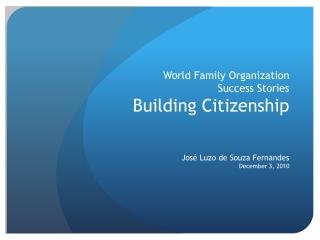 World Family Organization Success Stories Building Citizenship
