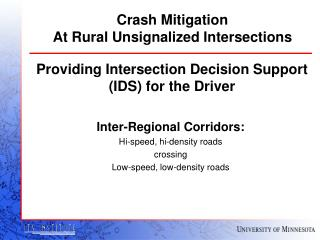 Crash Mitigation At Rural Unsignalized Intersections