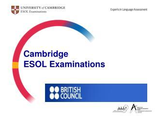 Cambridge ESOL Examinations
