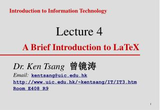 Lecture 4 A Brief Introduction to LaTeX
