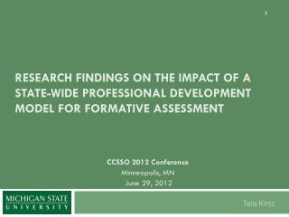 CCSSO 2012 Conference Minneapolis, MN June 29, 2012