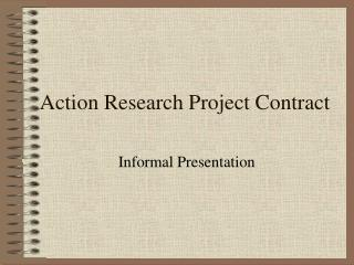 Action Research Project Contract