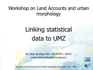 Workshop on Land Accounts and urban morphology