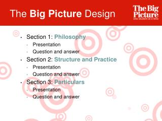 The  Big Picture  Design