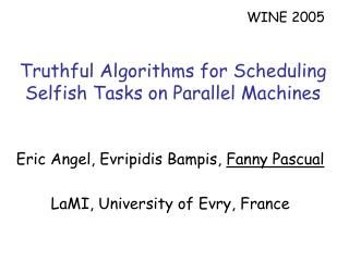 Truthful Algorithms for Scheduling Selfish Tasks on Parallel Machines