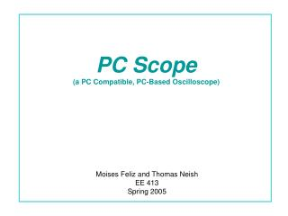 PC Scope (a PC Compatible, PC-Based Oscilloscope)