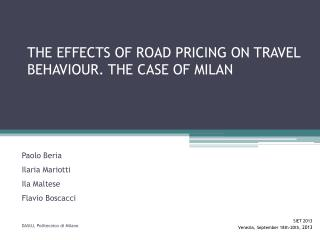 The effects of road pricing on travel behaviour.  The case  of  Milan