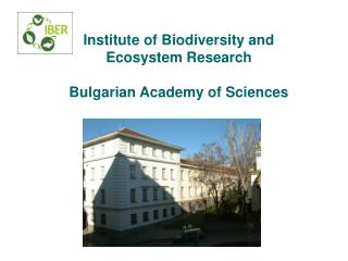 Institute of Biodiversity and Ecosystem Research Bulgarian Academy of Sciences