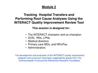 Module 2 Tracking  Hospital Transfers and  Performing Root Cause Analyses Using the
