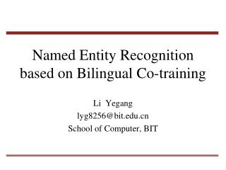 Named Entity Recognition based on Bilingual Co-training