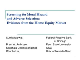 Screening for Moral Hazard  and Adverse Selection:  Evidence from the Home Equity Market
