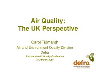 Air Quality:  The UK Perspective