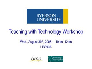 Teaching with Technology Workshop