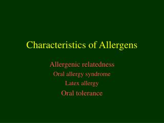 Characteristics of Allergens