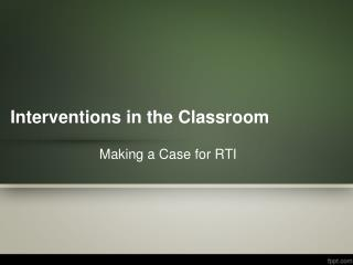 Interventions  in  the Classroom