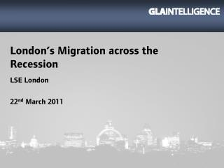 London's Migration across the Recession
