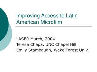 Improving Access to Latin American Microfilm