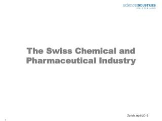 The Swiss Chemical and Pharmaceutical Industry