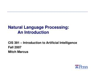 Natural Language Processing: 	An Introduction